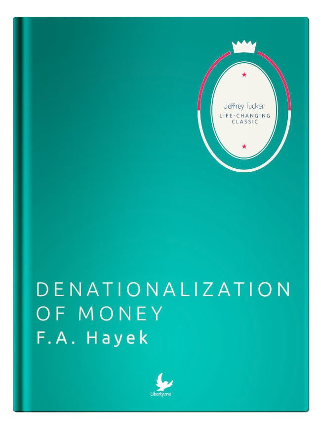 Denationalization of Money