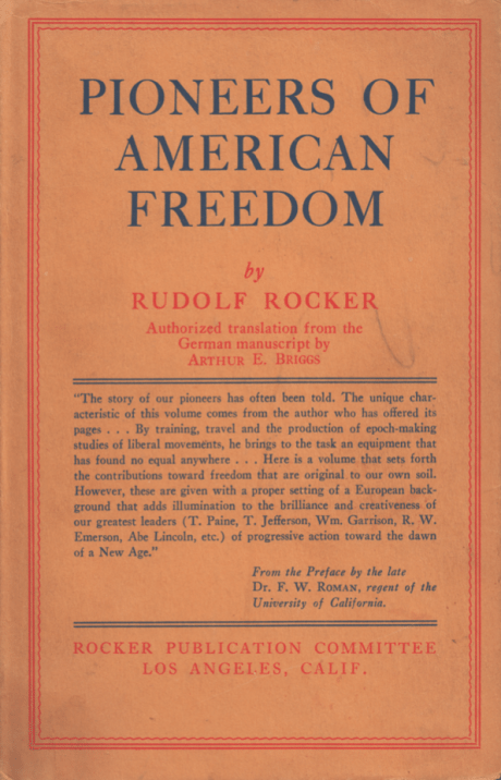 Pioneers of American Freedom: Origin of liberal and radical thought in America