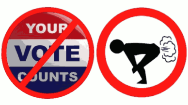 Your vote does not count. Fart instead.